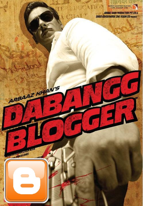Dabangg Blogger (Blogspot)